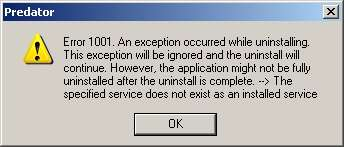 Error 1001: An exception occurred while uninstalling